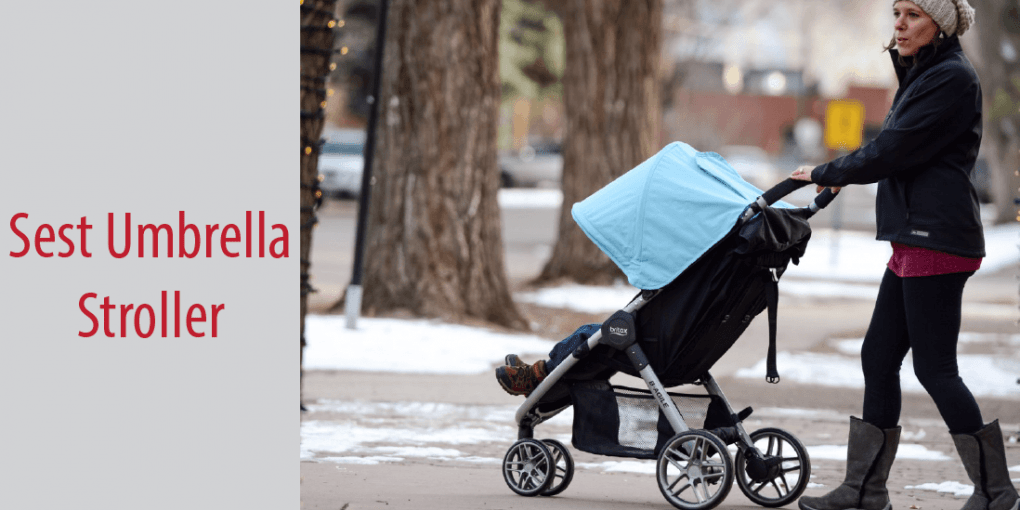 Best Umbrella Stroller 2018